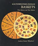 img - for Southwestern Indian Baskets: Their History and Their Makers (Studies in American Indian Art) book / textbook / text book