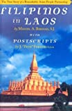 img - for Filipinos in Laos: The True Story of a Remarkable Asian People Partnership by Miguel A Bernad (2015-03-28) book / textbook / text book