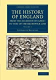 img - for The History of England from the Accession of James I to that of the Brunswick Line: Volume 1 (Cambridge Library Collection - British & Irish History, 17th & 18th Centuries) book / textbook / text book