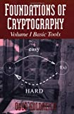 img - for Foundations of Cryptography: Volume 1, Basic Tools book / textbook / text book