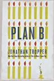 img - for Plan B: A Novel book / textbook / text book