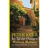 """Im Tal der Orangen /Manana Manana: Zwei Mallorca-Bestseller in einem Bandvon """"Peter Kerr"""""""