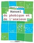 MANUEL DU PHOBIQUE ET DE L'ANXIEUX