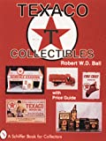 Texaco Collectibles: With Price Guide (A Schiffer Book for Collectors)