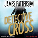 Detective Cross Audiobook by James Patterson Narrated by Ty Jones