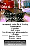 The School for Managers Reference Guide (1928950515) by Schwartz, Andrew E.