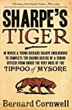 img - for Sharpe's Tiger: The Siege of Seringapatam, 1799 (The Sharpe Series, Book 1) by Cornwell, Bernard (2011) book / textbook / text book