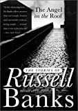 Image of The Angel on the Roof: The Stories of Russell Banks