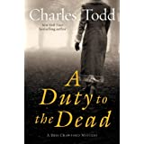 A Duty to the Dead: A Bess Crawford Mystery (Bess Crawford Mysteries) ~ Charles Todd