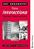 Key Geography: New Interactions Teacher's Resource Guide with CD-ROM (0748760776) by Bushell, Tony