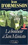 Le Bonheur à San Miniato : roman