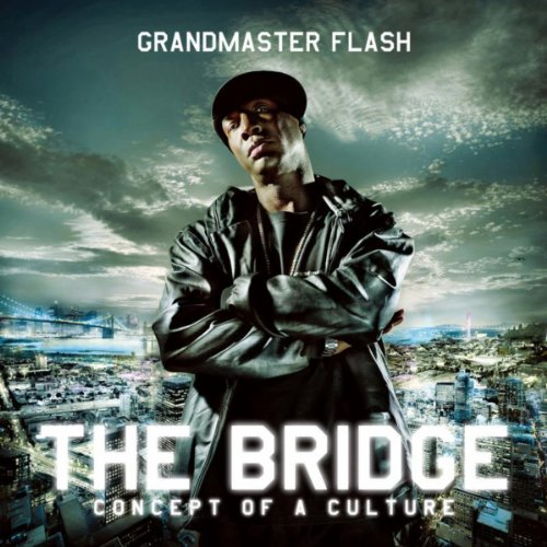 Grandmaster Flash-The Bridge Concept of A Culture-CD-FLAC-2009-NBFLAC Download