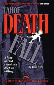 Tahoe Deathfall (An Owen McKenna Mystery Thriller Book 1)