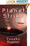 Planet Strike (Extinction Wars Book 2)