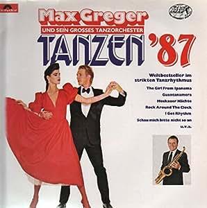 Max Greger - Tanzen, Tanzen, Tanzen