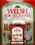 Welsh for Beginners (Usborne Language Guides)