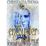 The Encounter (Boreal and John Grey Book 1)by Chrystalla Thoma