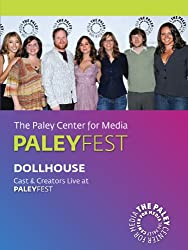 Dollhouse: Cast & Creators Live at the Paley Center