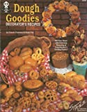 img - for Dough Used - Goodies Decorator's Recipes (2323) book / textbook / text book