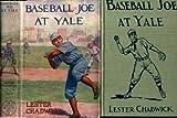 Baseball Joe at Yale;: Or, Pitching for the college championship, (His The Baseball Joe series)
