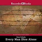 Every Man Dies Alone | Hans Fallada,Michael Hofman (translator)