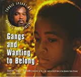 Gangs and Wanting to Belong (Tookie Speaks Out Against Gang Violence)