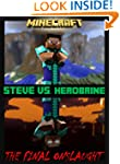 Legend of Herobrine vs Steve: A Minec...