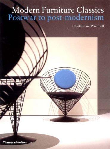 Modern Furniture Classics: Postwar to Postmodern