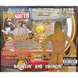 Down South Hustlers: Bouncin' And Swingin' Tha Value Pack Compilation ~ Down South Hustlers