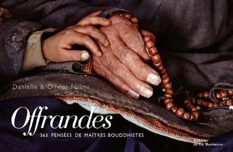 Offrandes : 365 pensées de maîtres bouddhistes