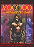 GURPS Voodoo: The Shadow War (1556343000) by Carella, C. J.