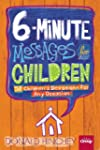 6-Minute Messages for Children: 52 Ch...