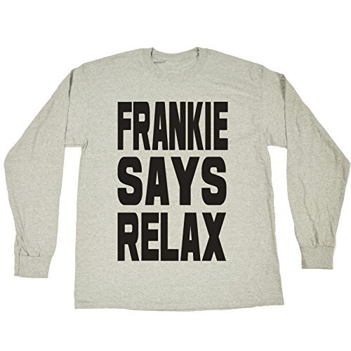 Frankie Says Relax Men's Long Sleeve Shirt