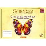 Sciences expérimentales et technologie CE2 : Carnet de chercheur, expériences et observations