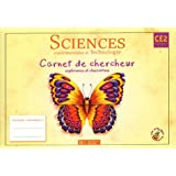 Sciences exprimentales et technologie CE2 : Carnet de chercheur, expriences et observationspar Lucien David