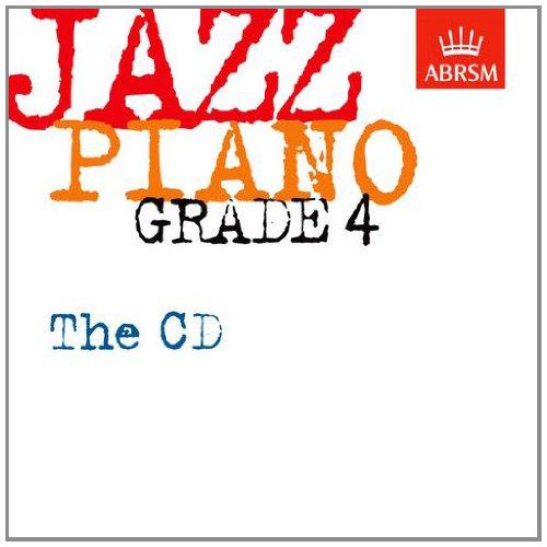 Jazz Piano Grade 4: The CD (ABRSM Exam Pieces)