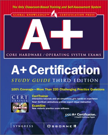 A+ Certification Study Guide, 3rd Edition