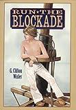 Run the Blockade