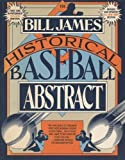 Bill James Historical Baseball Abstract (0394758056) by Bill James