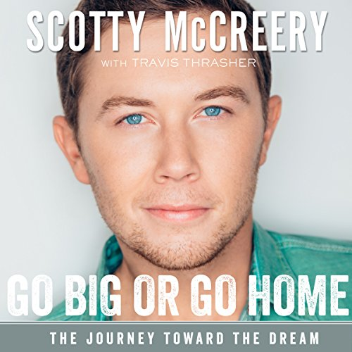 Download Go Big or Go Home: The Journey Toward the Dream