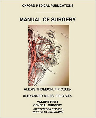 Manual of Surgery, Volume 1: General Surgery