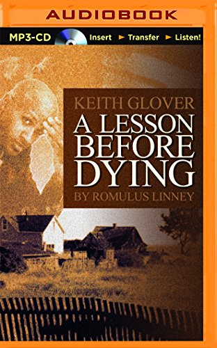 a review pf the story of a lesson before dying Summary & analysis chapters 1–2 chapters 3–5 chapters 6–8 chapters 9– 12 chapters 13–15 chapters 16–18 chapters 19–21 chapters 22–24.