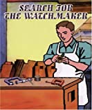 Search for the Watchmaker