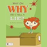 Why Oh Why Did I Tell a Lie? | Sharlene Christensen