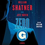 Zero-G: Book 1: A Novel | William Shatner,Jeff Rovin
