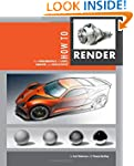 How to Render: the fundamentals of li...