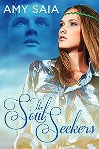 (FREE on 11/17) The Soul Seekers by Amy Saia - http://eBooksHabit.com