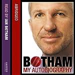 Botham: My Autobiography: Don't tell Kath…   Ian Botham