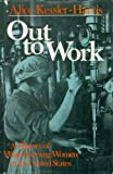 Out to Work: The History of Wage-Earning Women in the United States (0195030249) by Kessler-Harris, Alice