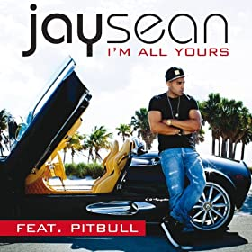 I'm All Yours [feat. Pitbull]